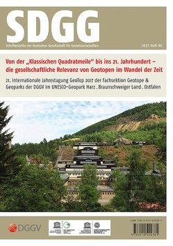 """GeoTop 2017 – Von der """"Klassischen Quadratmeile"""" bis ins 21. Jahrhundert – die gesellschaftliche Relevanz von Geotopen im Wandel der Zeit von Röhling,  Heinz-Gerd, Zellmer,  Henning"""