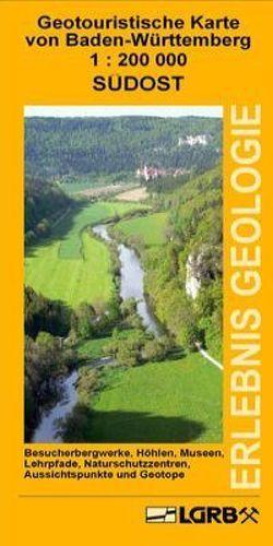 Geotouristische Karte von Baden-Württemberg: Südost von Huth,  Thomas, Junker,  Baldur