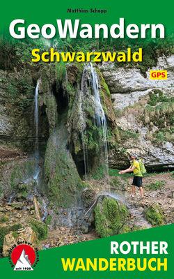 GeoWandern Schwarzwald von Schopp,  Matthias