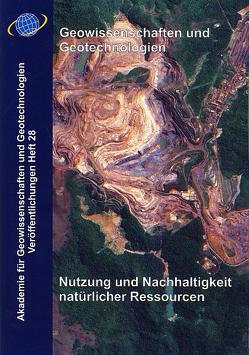 Geowissenschaften und Geotechnologien. Nutzung und Nachhaltigkeit natürlicher Ressourcen von Quade,  Horst