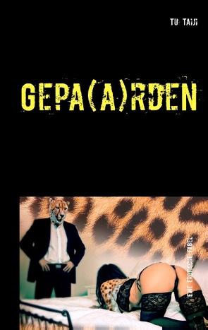 Gepa(a)rden von Taiji,  Tu