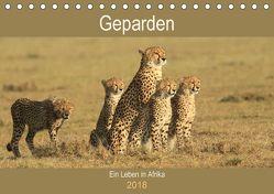 Geparden – Ein Leben in Afrika (Tischkalender 2018 DIN A5 quer) von Herzog,  Michael