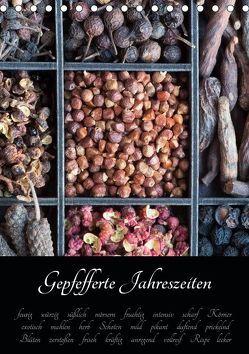 Gepfefferte Jahreszeiten (Tischkalender 2019 DIN A5 hoch) von Schlossherr,  Xenia