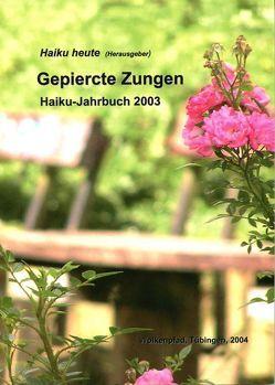 Gepiercte Zungen von Friebel,  Volker