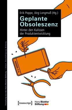 Geplante Obsoleszenz von Longmuß,  Jörg, Poppe,  Erik