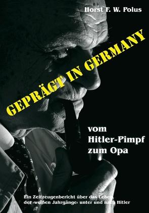 Geprägt in Germany von Polus,  Horst F. W.