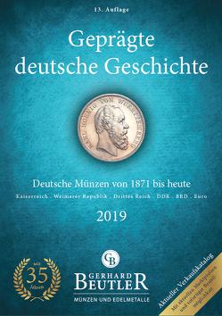 Geprägte deutsche Geschichte von Beutler,  Gerhard