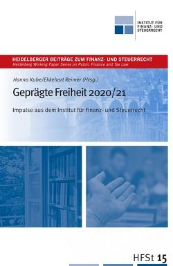 Geprägte Freiheit 2020/21 von Kube,  Hanno, Reimer,  Ekkehart