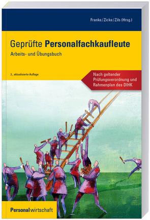 Geprüfte Personalfachkaufleute von Franke,  Dietmar, Zicke,  Burckhard, Zils,  Frank