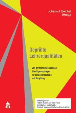 Geprüfte Lehrerqualitäten von Beichel,  Johann J.