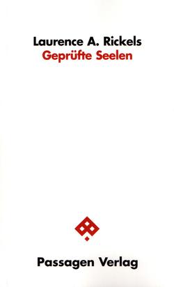 Geprüfte Seelen von Behrmann,  Nicola, Carstensen,  Thorsten, Hörmann,  Egbert, Kesting,  Marietta, Rickels,  Laurence A