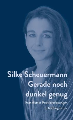 Gerade noch dunkel genug von Scheuermann,  Silke