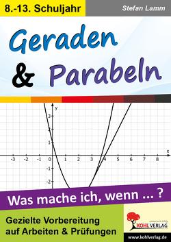 Geraden & Parabeln von Lamm,  Stefan