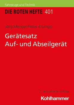 Gerätesatz Auf- und Abseilgerät von Klumpp,  Peter, Mezger,  Jörg