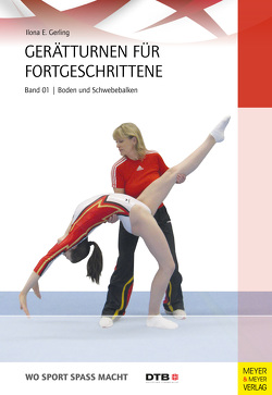 Gerätturnen für Fortgeschrittene – Band 1 von Gerling,  Ilona E.