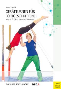 Gerätturnen für Fortgeschrittene – Band 2 von Gerling,  Ilona E.