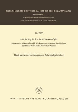 Geräuschuntersuchungen an Zahnradgetrieben von Opitz,  Herwart
