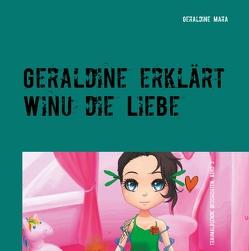 Geraldine erklärt Winu die Liebe von Schmid,  Geraldine