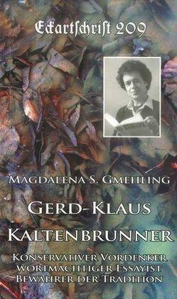 Gerd-Klaus Kaltenbrunner von Gmehling,  Magdalena