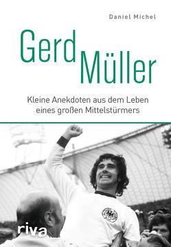 Gerd Müller von Michel,  Daniel