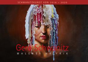 Gerd Schwanitz · Malerei & Lyrik von Schwanitz,  Gerd