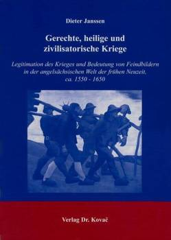Gerechte, heilige und zivilisatorische Kriege von Janssen,  Dieter