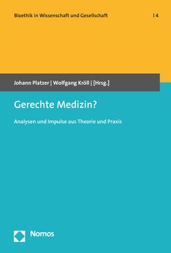 Gerechte Medizin? von Kröll,  Wolfgang, Platzer,  Johann