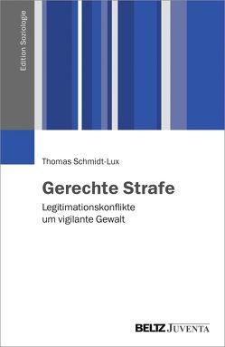 Gerechte Strafe von Schmidt-Lux,  Thomas