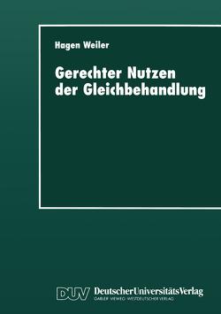 Gerechter Nutzen der Gleichbehandlung von Weiler,  Hagen