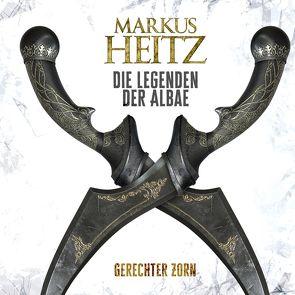 Gerechter Zorn (Die Legenden der Albae 1) von Heitz,  Markus, Steck,  Johannes