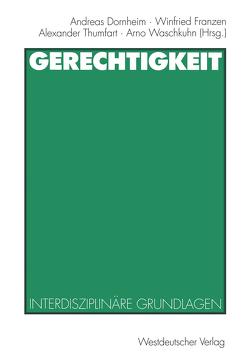 Gerechtigkeit von Dornheim,  Andreas, Franzen,  Winfried, Thumfart,  Alexander, Waschkuhn,  Arno