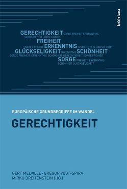 Gerechtigkeit von Breitenstein,  Mirko, Melville,  Gert, Vogt-Spira,  Gregor