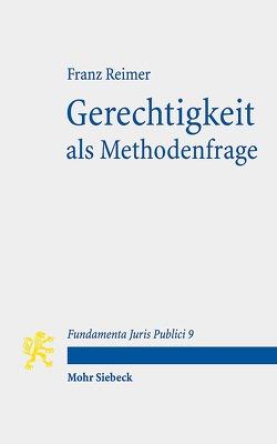 Gerechtigkeit als Methodenfrage von Reimer,  Franz