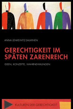 Gerechtigkeit im späten Zarenreich von Lenkewitz-Salminen,  Anna