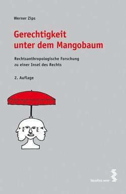 Gerechtigkeit unter dem Mangobaum von Zips,  Werner