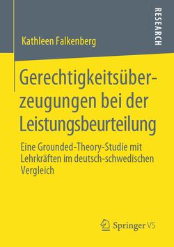 Gerechtigkeitsüberzeugungen bei der Leistungsbeurteilung von Falkenberg,  Kathleen