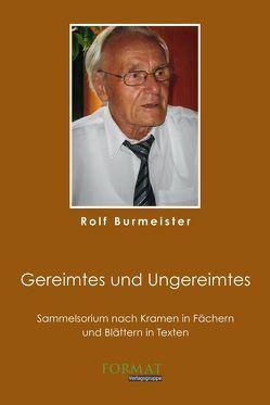 Gereimtes und Ungereimtes von Burmeister,  Rolf
