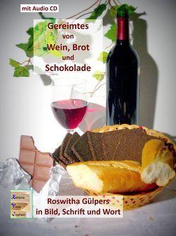 Gereimtes zu Wein, Brot und Schokolade. von Dr. Gülpers,  Roswitha