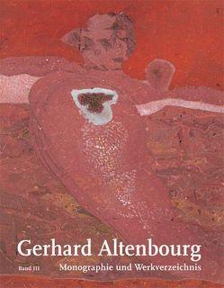 Gerhard Altenbourg. Monographie und Werkverzeichnis von Heining,  Willi, Janda,  Annegret, Mennekes,  Friedhelm, Penndorf,  Jutta, Schmidt,  Gudrun, Zweite,  Armin