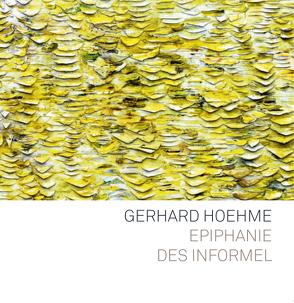 Gerhard Hoehme von Emil Schumacher Museum, Lotz,  Rouven, Schumacher,  Ulrich
