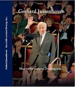 Gerhard Jussenhoven – Man müßte nochmal Zwanzig sein… von Fischer,  Helmar Harald