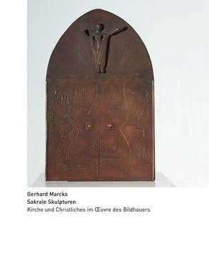 Gerhard Marcks. Sakrale Skulpturen