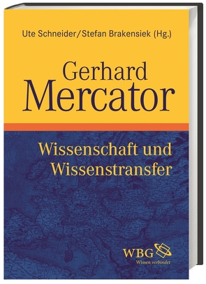 Gerhard Mercator von Brakensiek,  Stefan, Schneider,  Ute