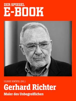 Gerhard Richter – Maler des Unbegreiflichen von Knöfel,  Ulrike