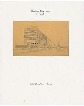 Gerhard Siegmann 1911-1989 von Blauert,  Elke
