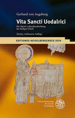 Gerhard von Augsburg: Vita Sancti Uodalrici von Berschin,  Walter, Häse,  Angelika