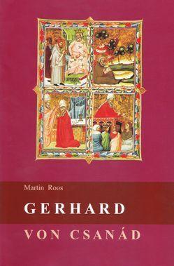 Gerhard von Csanad von Roos,  Martin