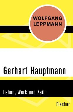 Gerhart Hauptmann von Leppmann,  Wolfgang