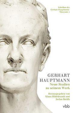 Gerhart Hauptmann von Hildebrandt,  Klaus, Rohlfs,  Stefan