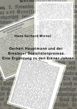 Gerhart Hauptmann und der Breslauer Sozialistenprozess von Michel,  Hans-Gerhard